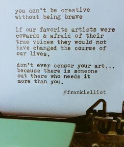 bravery and creativity