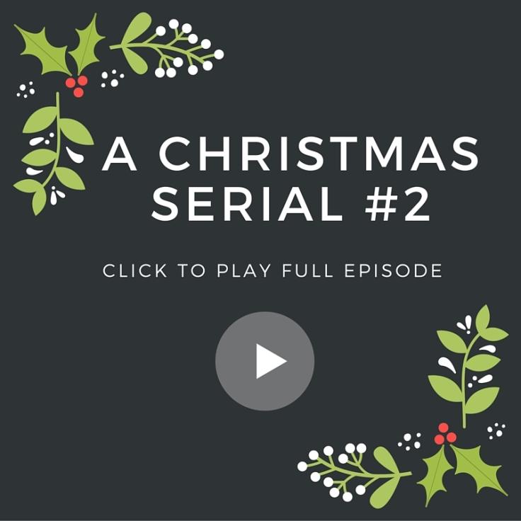 A Christmas serial(2)